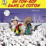 Les aventures de Lucky Luke d'après Morris - Tome 9 - Un cow-boy dans le coton (Jul et Achdé)